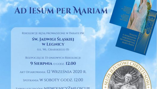 Rekolekcje 33 DNI AD IESUM PER MARIAM